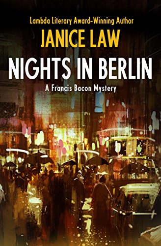 Nights in Berlin (The Francis Bacon Mysteries)