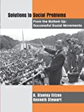 Solutions to Social Problems from the Bottom Up: Successful Social Movements