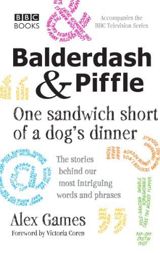Search : Balderdash & Piffle: One Sandwich Short of a Dog's Dinner