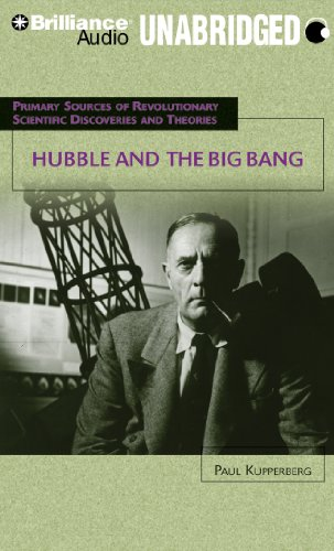 Hubble and the Big Bang (Primary Sources of Revolutionary Scientific Discov)