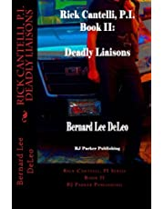 Rick Cantelli, P.I. Deadly Liaisons (Volume 2)
