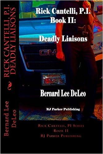 Amazon.com: Rick Cantelli, P.I. Deadly Liaisons ...