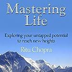 Mastering Life   Ritu Chopra