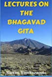 Lectures on the Bhagavad Gita