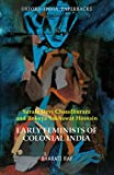 img - for Early Feminists of Colonial India: Sarala Devi Chaudhurani and Rokeya Sakhawat Hossain book / textbook / text book