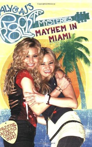 Download Mayhem in Miami #2 (Aly&AJ's Rock 'n' Roll Mystery) pdf epub