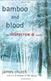 Bamboo and Blood, James Church, 0312372914