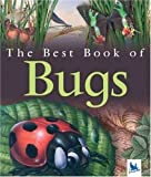 : The Best Book of Bugs