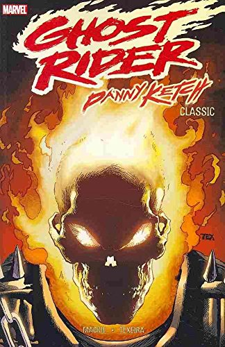 By Howard Mackie - Ghost Rider: Danny Ketch Classic - Volume 2 (Ghost Rider: Danny K (2010-07-08) [Paperback] (Danny Ketch Ghost)