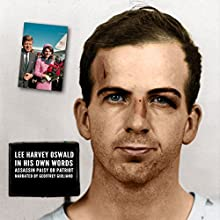 Lee Harvey Oswald - In His Own Words Speech by Geoffrey Giuliano Narrated by Geoffrey Giuliano