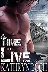 A Time to Live (A Time for Love Book 1)
