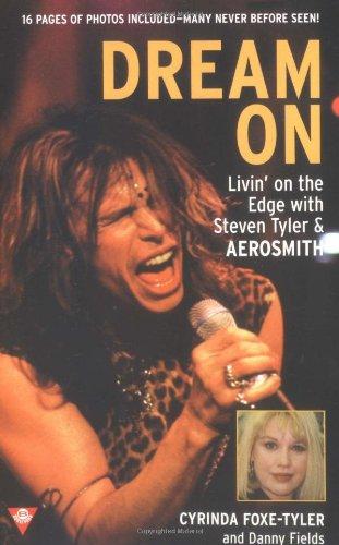 Dream On: Livin' on the Edge with Steven Tyler and Aerosmith (Boulevard) ()