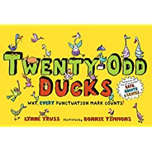 Twenty-Odd Ducks: Why, every punctuation mark counts!