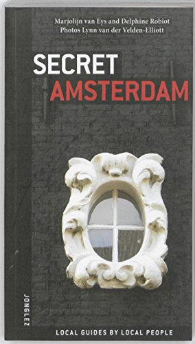 Secret Amsterdam: Local Guides by Local People