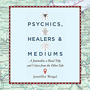 Psychics, Healers, and Mediums Audiobook
