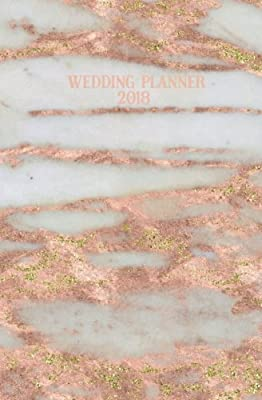 Wedding Planner 2018: Rose Gold Marble Blank Wedding Planning Notebook, 110 Lined Pages, 5.25 x 8, Stylish Journal for Bride, Place Where She Can Keep ... Perfect Engagement Gift, Bridal Party Gifts