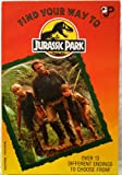 Front cover for the book Find Your Way To Jurassic Park by Dinah Sawyer