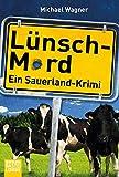 Lünsch-Mord: Ein Sauerland-Krimi (Kettling und Larisch ermitteln, Band 1)