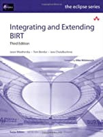Integrating and Extending BIRT, 3rd Edition Front Cover