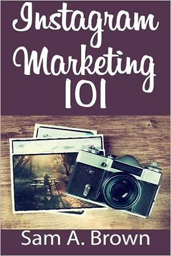 Buy Instagram Marketing 101: Unleash the Power of Instagram