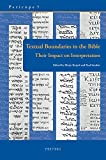 img - for Textual Boundaries in the Bible: Their Impact on Interpretation (Pericope Unit Delimitation as a Guide to Interpretation) book / textbook / text book