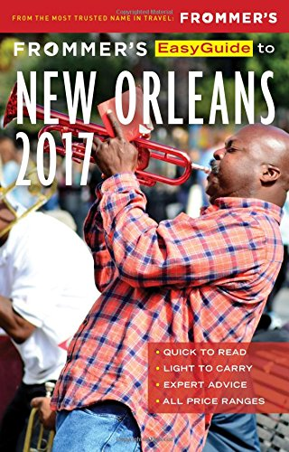 Frommer's EasyGuide to New Orleans 2017 (Easy Guides) pdf epub
