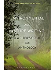 Environmental and Nature Writing: A Writer's Guide and Anthology