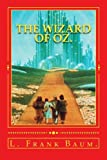 The Wizard of Oz. (Wizard of Oz Series.)