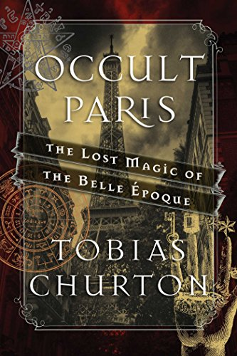 Amazon.com: Occult Paris: The Lost Magic of the Belle Époque ...