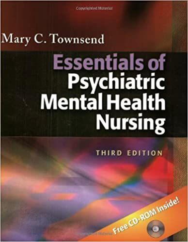 Essentials Of Psychiatric Mental Health Nursing Third Edition