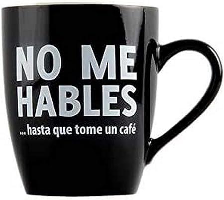 Taza con mensaje No me hables... - Taza original - Tazas de desayuno originales - Taza original de desayuno - Tazas graciosas - Tazas de café - Regalo original hombre - Regalo original mujer: Amazon.es: Hogar