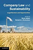 Company Law and Sustainability : Legal Barriers and Opportunities, Sjåfjell, Beate and Richardson, Benjamin J., 1107043271