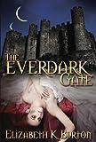 The Everdark Gate (The Everdark Wars Book 3)