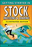 Getting Started in Stock Investing and Trading (Getting Started In.....)