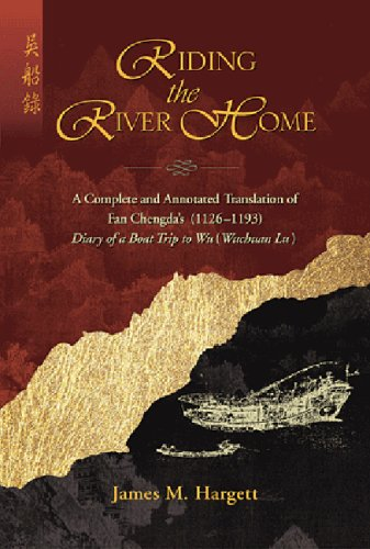 Riding the River Home: A Complete and Annotated Translation of Fan Chengda (1126-1193) Diary of a Boat Trip to Wu (Wuchu