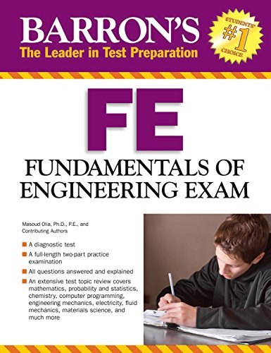 Barron's FE Exam, 3rd Edition: Fundamentals of Engineering Exam (Barron's Fe: Fundamentals of Engineering Exam)
