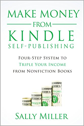 Make Money From Kindle Self-Publishing by Sally Miller ebook deal