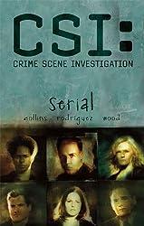 CSI: Serial: 1 (CSI: Crime Scene Investigation)