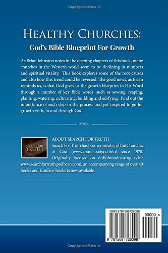 Healthy churches gods bible blueprint for growth search for healthy churches gods bible blueprint for growth search for truth series volume 8 brian johnston 9781508726098 amazon books malvernweather Choice Image