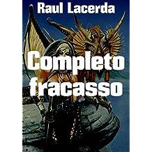 Completo fracasso (Portuguese Edition)