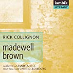 Madewell Brown | Rick Collignon