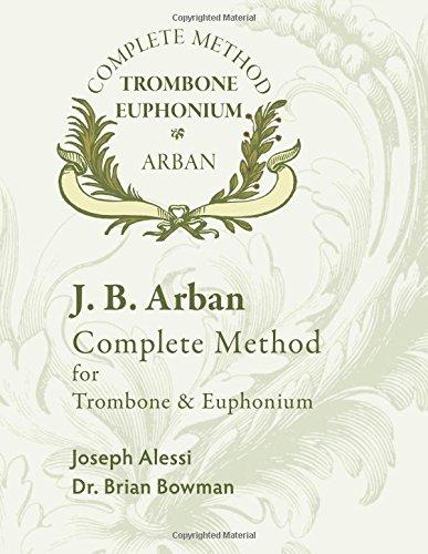 Alessi Trombone - Arban Complete Method for Trombone and Euphonium