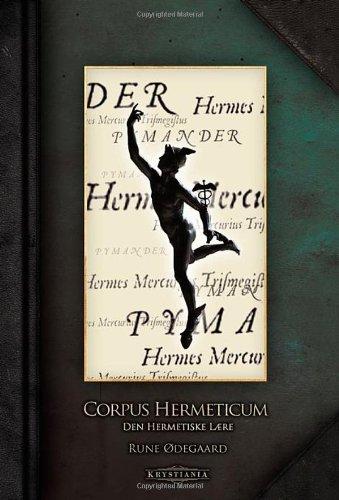 Read Online Corpus Hermeticum: Den Hermetiske lære (Norwegian Edition) PDF
