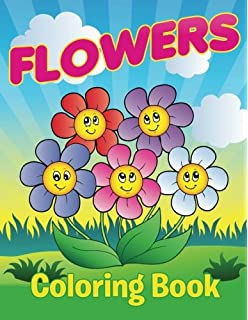 Flowers Coloring Book For Kids A Children S Coloring Book Tanya