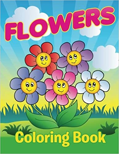 Flowers Coloring Book: Speedy Publishing LLC: 9781681855202 ...