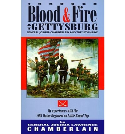 Through Blood and Fire at Gettysburg: General Joshua for sale  Delivered anywhere in USA