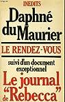 Le Rendez-vous Suivi du Journal de Rebecca par Du Maurier