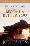 Daily Readings from Become a Better You, Joel Osteen, 1416573070