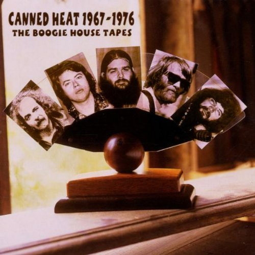 Canned Heat - 1967-1976: The Boogie House Tapes - Zortam Music