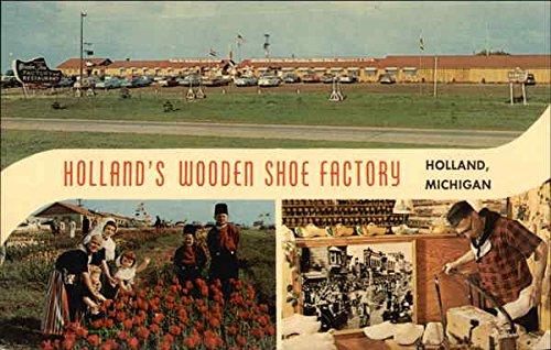 Amazoncom Hollands Wooden Shoe Factory Holland Michigan Original